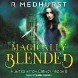 Magically Blended, Rachel Medhurst