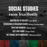 Social Studies from Texas Monthly, Various