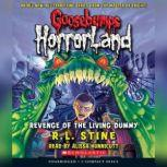 Goosebumps HorrorLand #1: Revenge of the Living Dummy