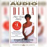 Diana: Her True Story, Andrew Morton