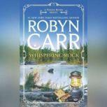Whispering Rock, Robyn Carr