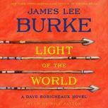 Light Of the World A Dave Robicheaux Novel, James Lee Burke