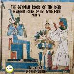 The Egyptian Book Of The Dead - The Ancient Science Of Life After Death - Part 5, Geoffrey Giuliano and  The Icon Players