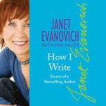 How I Write Secrets of a Bestselling Author, Janet Evanovich
