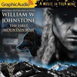 First Mountain Man, William W. Johnstone