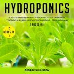 Hydroponics, George Sulliston