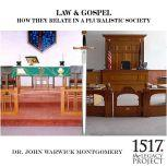 Law & Gospel - How They Relate In A Pluralistic Society, John Warwick Montgomery