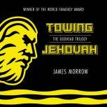 Towing Jehovah, James Morrow