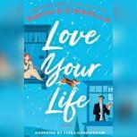 Love Your Life, Sophie Kinsella