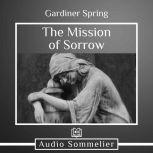The Mission of Sorrow, Gardiner Srping
