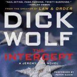 The Intercept A Jeremy Fisk Novel, Dick Wolf