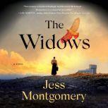 The Widows A Novel, Jess Montgomery