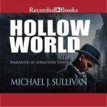 Hollow World, Michael J. Sullivan