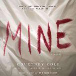 Mine, Courtney Cole