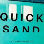 Quicksand, Malin Persson Giolito