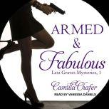 Armed and Fabulous, Camilla Chafer