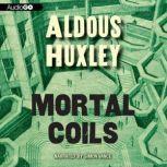 Mortal Coils, Aldous Huxley