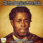 The Icon Black Lives Matter Series; The Confessions of Nat Turner, Nat Turner