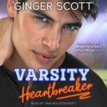 Varsity Heartbreaker, Ginger Scott