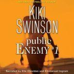 Public Enemy #1, Kiki Swinson