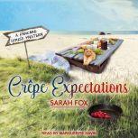 Crepe Expectations, Sarah Fox
