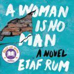 A Woman Is No Man A Novel, Etaf Rum