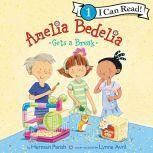 Amelia Bedelia Gets a Break, Herman Parish