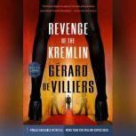 Revenge of the Kremlin, GA©rard de Villiers