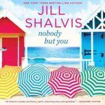 Nobody But You, Jill Shalvis