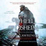 The Wheel of Osheim, Mark Lawrence