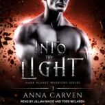Into the Light, Anna Carven