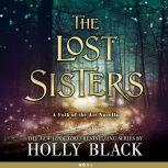 The Lost Sisters, Holly Black