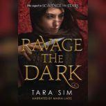 Ravage the Dark, Tara Sim