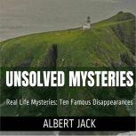 Unsolved Mysteries Ten Famous Disappearances, Albert Jack