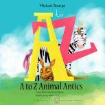 A to Z Animal Antics, Michael Bourgo