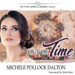 Out of Time When Forever Isn't Long Enough, Michele Pollock Dalton