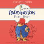 Paddington's Finest Hour, Michael Bond