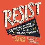 Resist, Veronica Chambers
