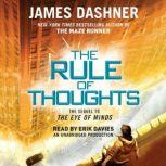 The Rule of Thoughts (Mortality Doctrine, Book Two), James Dashner