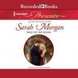 Sold to the Enemy, Sarah Morgan