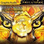 Tempting Danger, Eileen Wilks