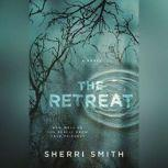 The Retreat, Sherri Smith