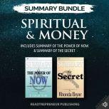 Summary Bundle: Spiritual & Money | Readtrepreneur Publishing: Includes Summary of The Power of Now & Summary of The Secret, Readtrepreneur Publishing