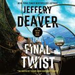 The Final Twist, Jeffery Deaver