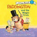 Paddington and the Magic Trick, Michael Bond