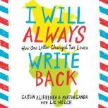 I Will Always Write Back How One Letter Changed Two Lives, Martin Ganda