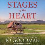 Stages of the Heart, Jo Goodman