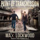 Point of Transmission, Max Lockwood