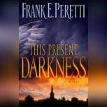 This Present Darkness, Frank E. Peretti