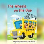 The Wheels on the Bus 22 Fun Songs!, AudioGO